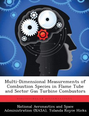 Multi-Dimensional Measurements of Combustion Species in Flame Tube and Sector Gas Turbine Combustors