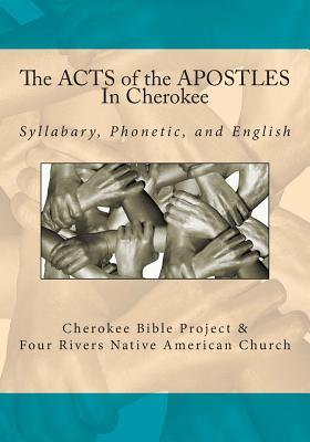 The Acts of the Apostles in Cherokee