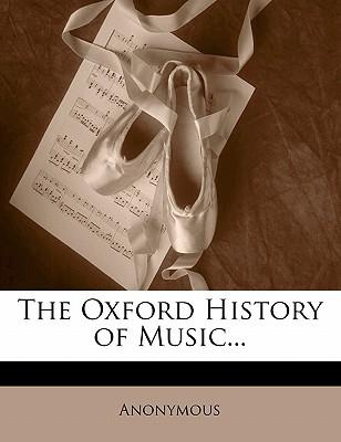 The Oxford History of Music.