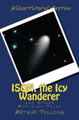 Ison, the Icy Wanderer