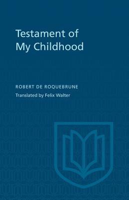 TESTAMENT OF MY CHILDHOOD