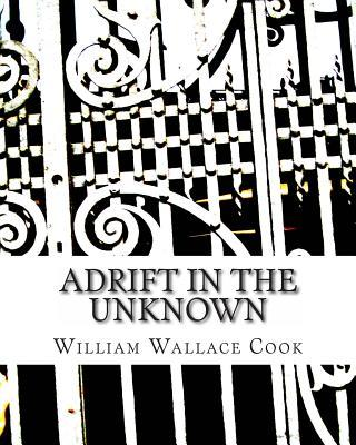 Adrift in the Unknown