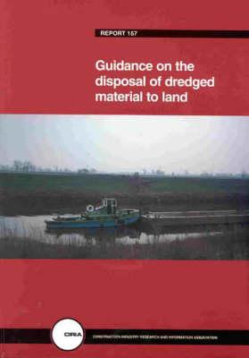 Guidance on the Disposal of Dredged Material to Land