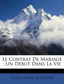 Le Contrat de Mariage; Un Début Dans la Vie