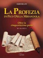 La profezia di Pico della Mirandola. Oltre la cinquantesima porta