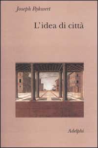 L'idea di città