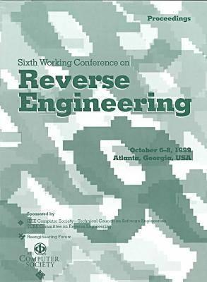 Sixth Working Conference on Reverse Engineering