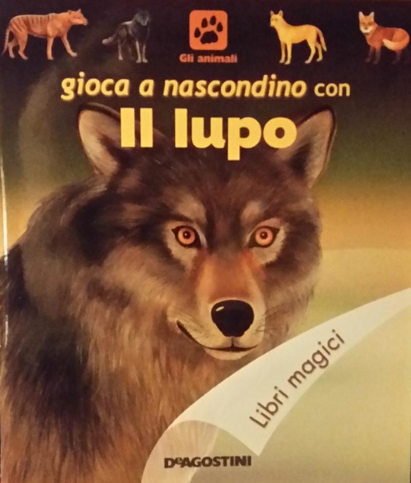 Gioca a nascondino con il lupo