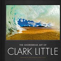 The Shorebreak Art of Clark Little