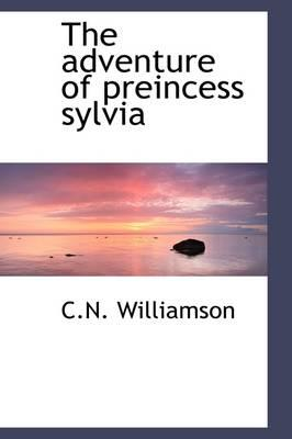 The Adventure of Preincess Sylvia