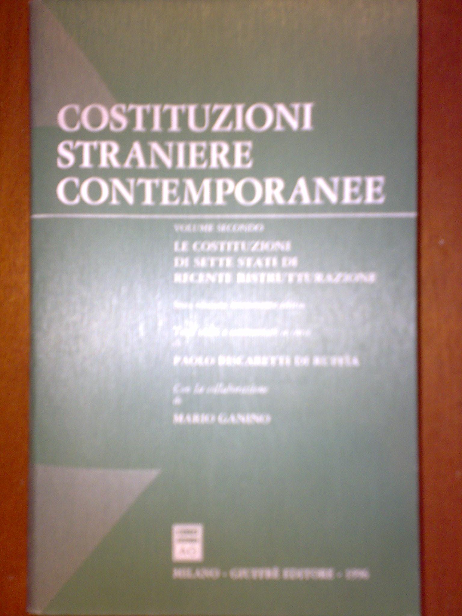 Costituzioni straniere contemporanee / Le Costituzioni di sette Stati di recente ristrutturazione