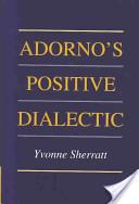 Adorno's positive di...