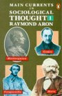 Main Currents in Sociological Thought: v. 1