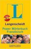 Power Wörterbuch Französisch. Langenscheidt. Französisch-Deutsch / Deutsch-Französisch.