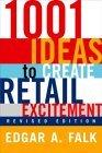 1001 Ideas to Create Retail Excitement, Revised Edition