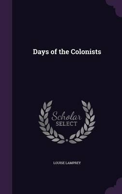 Days of the Colonists