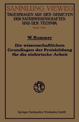 Die Wissenschaftlichen Grundlagen Der Preisbildung Für Die Elektrische Arbeit