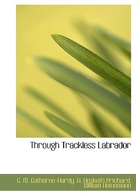 Through Trackless Labrador