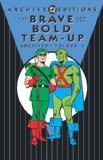 The Brave & the Bold Team-Up Archives, Vol. 1