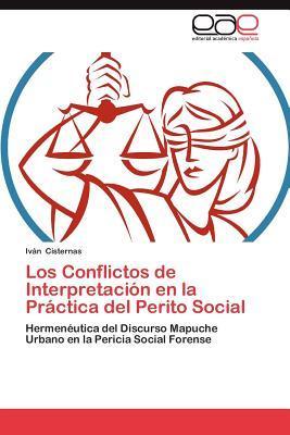 Los Conflictos de Interpretación en la Práctica del Perito Social