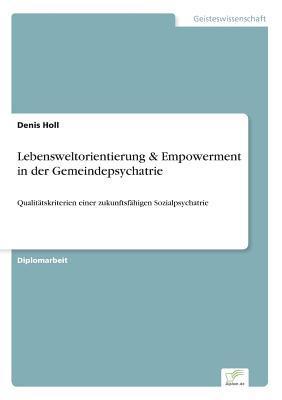 Lebensweltorientierung & Empowerment in der Gemeindepsychatrie