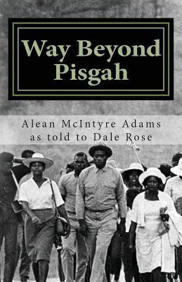 Way Beyond Pisgah