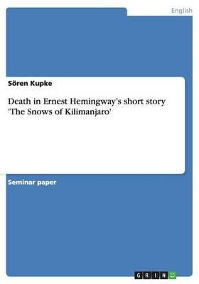 Death in Ernest Hemingway's short story 'The Snows of Kilimanjaro'