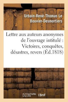 Lettre aux Auteurs Anonymes de l'Ouvrage Intitule