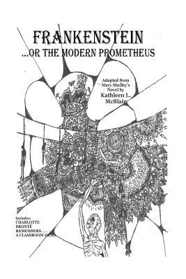 Frankenstein - or the Modern Prometheus