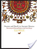 Heaven and Earth in Ancient Mexico