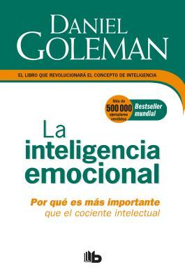 La Inteligencia emocional/ The Emotional Intelligence