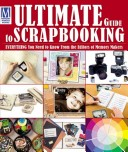 Ultimate Guide To Scrapbooking