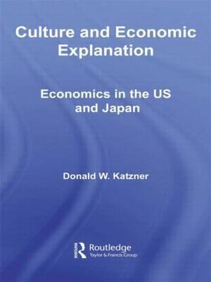 Culture and Economic Explanation