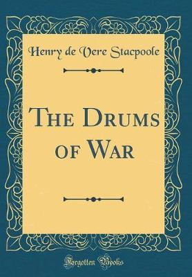 The Drums of War (Classic Reprint)
