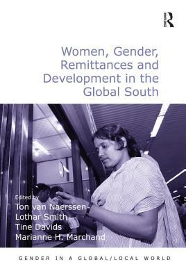 Women, Gender, Remittances and Development in the Global South