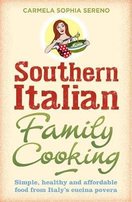 Southern Italian Family Cooking