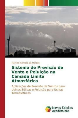 Sistema de Previsão de Vento e Poluição na Camada Limite Atmosférica
