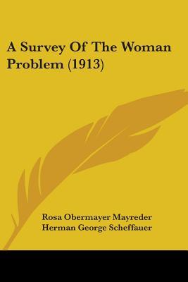 A Survey of the Woman Problem (1913)