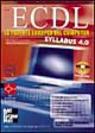 ECDL. La patente europea del computer. Con CD-ROM