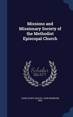 Missions and Missionary Society of the Methodist Episcopal Church