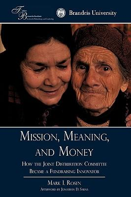 Mission, Meaning, and Money