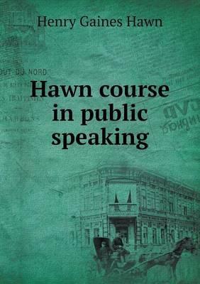 Hawn Course in Public Speaking