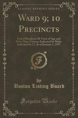 Ward 9; 10 Precincts
