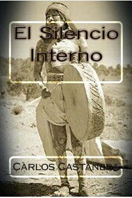 El Silencio Interno / The Inner Silence