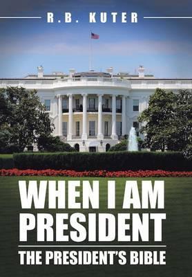 When I Am President