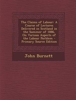 The Claims of Labour