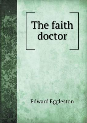 The Faith Doctor