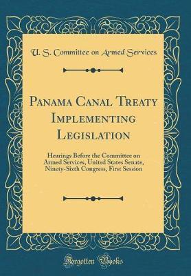 Panama Canal Treaty Implementing Legislation