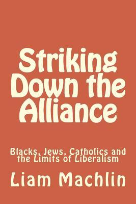 Striking Down the Alliance