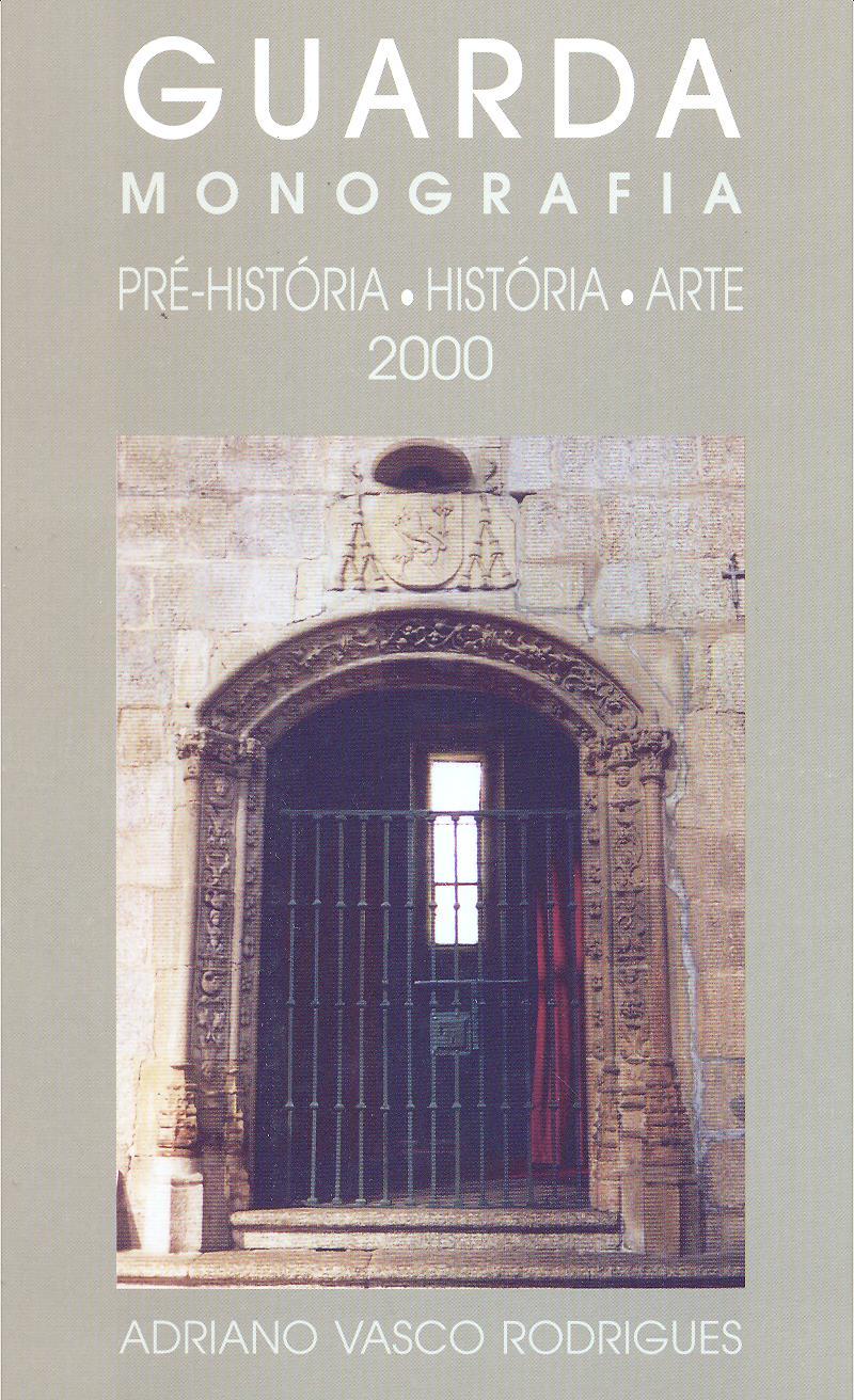 Guarda: Pré-História, História e Arte